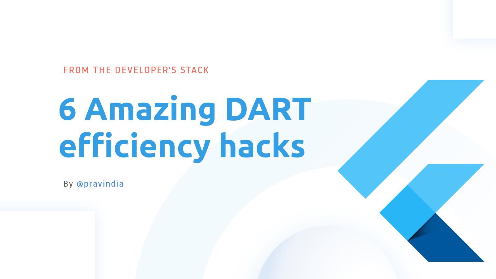 Dart Programming  - Tips and Tricks